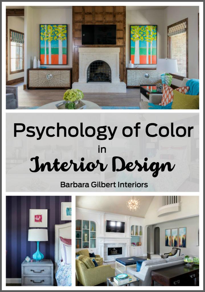Psychology Of Color In Interior Design Barbara Gilbert Interiors